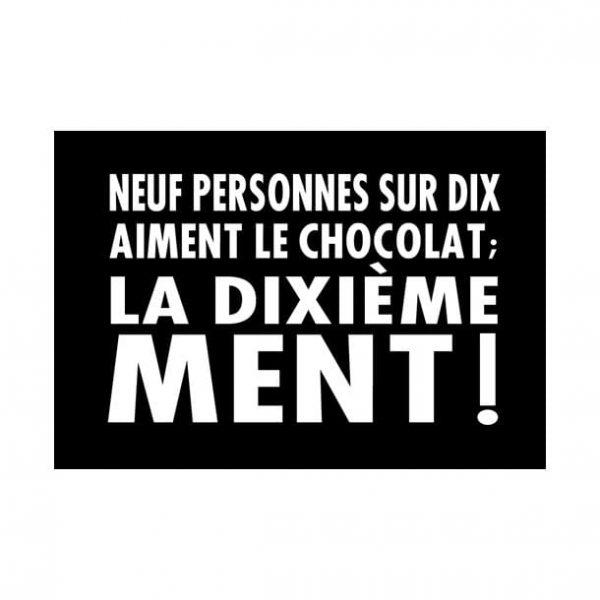 [Incognito] Aimant - Neuf Personnes Sur Dix Aiment Le Chocolat...